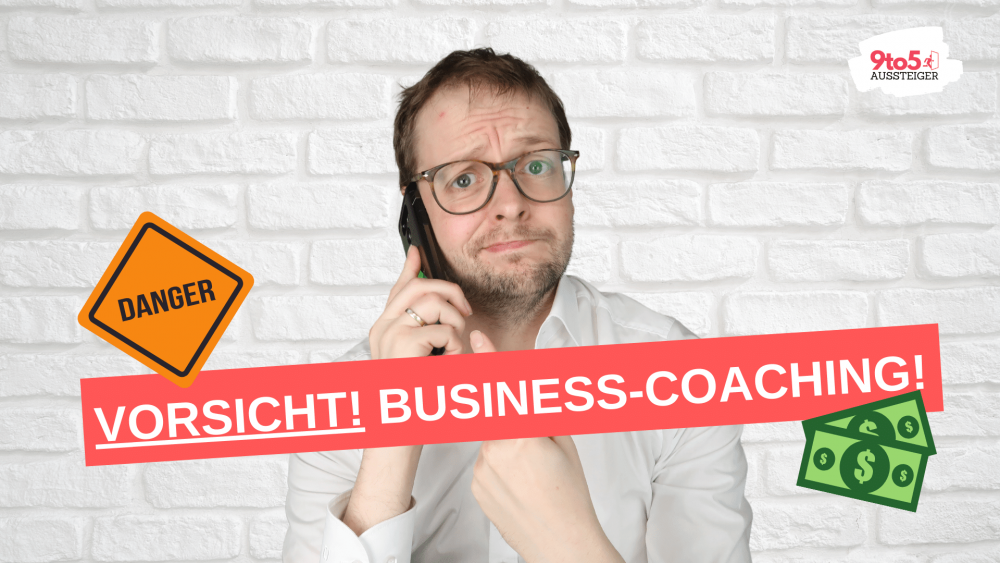 Vorsicht! Teures Business-Coaching!